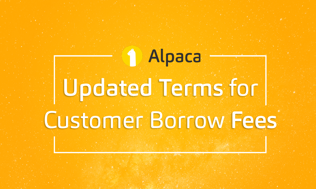 Updated Terms for Customer Borrow Fees
