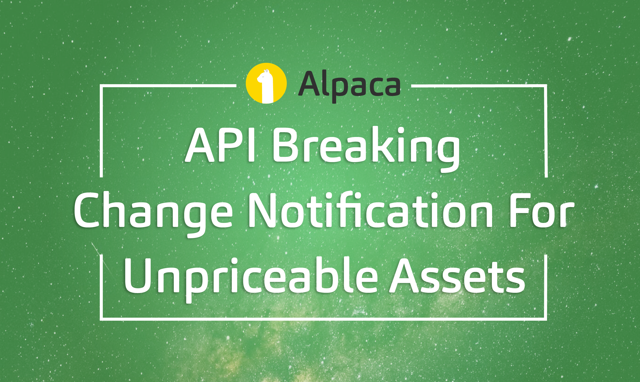 API Breaking Change Notification for Unpriceable Assets