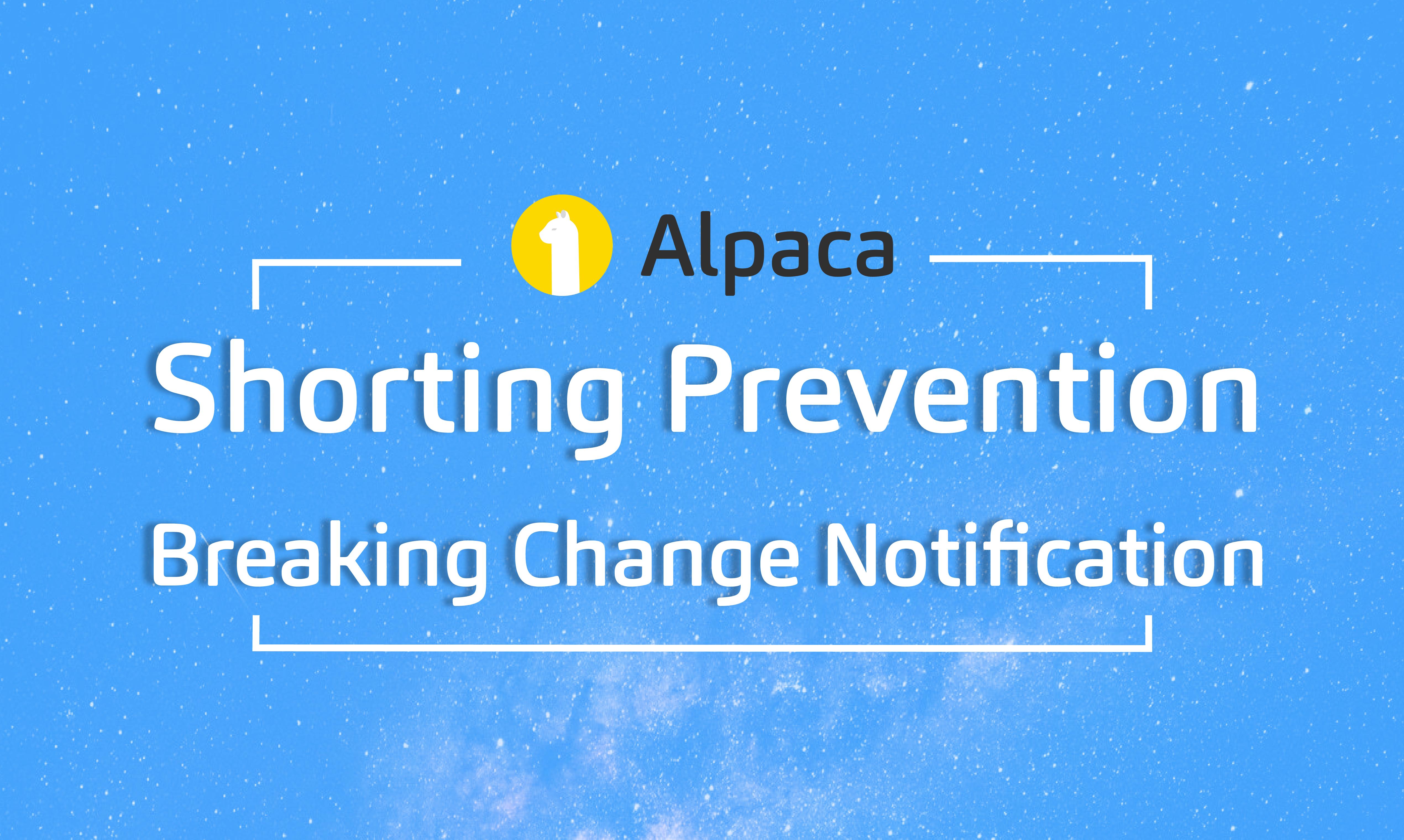Shorting Prevention Breaking Change Notification