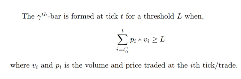 The dollar bar is the sum of price times volume at that tick/trade