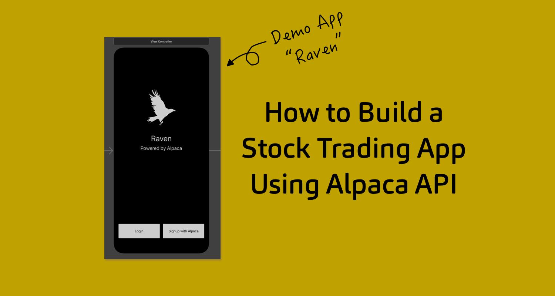 How to Build a Stock Trading App using Alpaca API