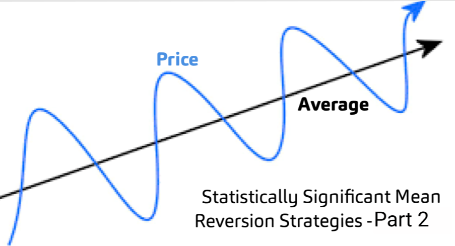 Statistically Significant Mean Reversion Strategies