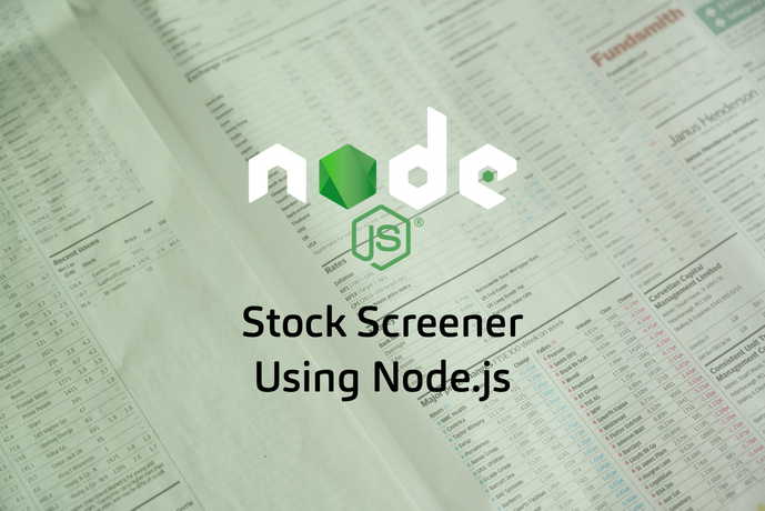 A Simple Stock Screener Using Node.js