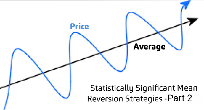 Statistically Significant Mean Reversion Strategies - Part Two