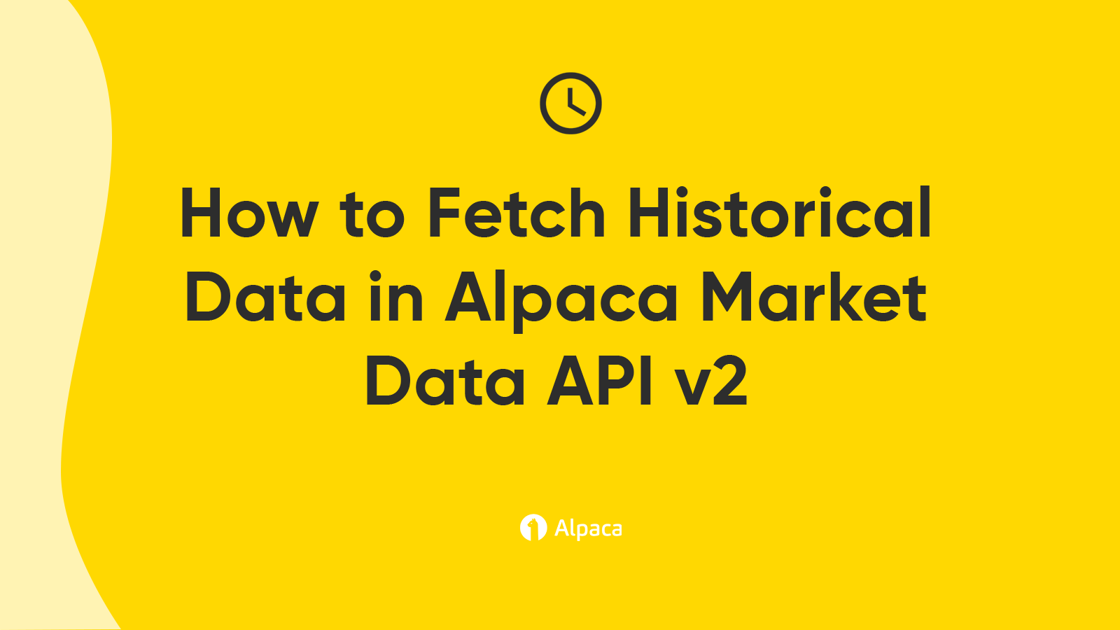 How to Fetch Historical Data in Alpaca Market Data API v2