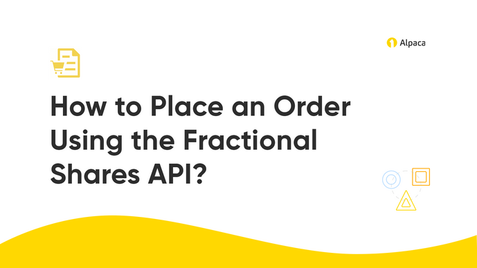 How to Place an Order Using the Fractional Shares API?